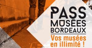 Sortez avec le Pass Musées de Bordeaux !